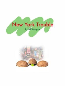 Short Story - New York Trouble