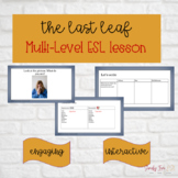 Short story The Last Leaf for ESL, multi-level speaking, reading, and writing.