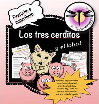 Short story in Spanish: Los tres cerditos y el lobo - Practice the past tense.