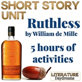 Short Story Unit Ruthless by Wiliam De Mille