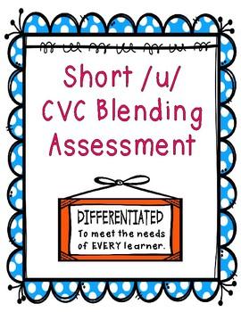 Short /u/ CVC Blending Assessment