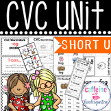 Short u CVC UNIT and Word Work