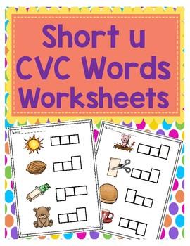 Short u CVC Word Worksheets