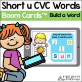 Short u CVC Words - Build a Word Boom Cards