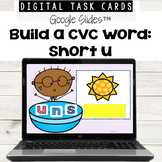 Short u: CVC Words using Google Slides™ for Distance Learning