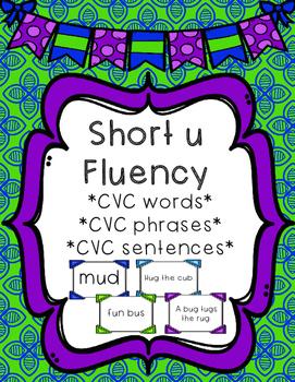 Short u - Differentiated Sentence Fluency Cards