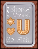 Short u Go Fish - Literacy Center Game