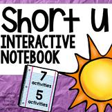 Short Vowel Interactive Notebook Short u