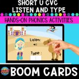 Short-u Listen and Type CVC Boom Cards
