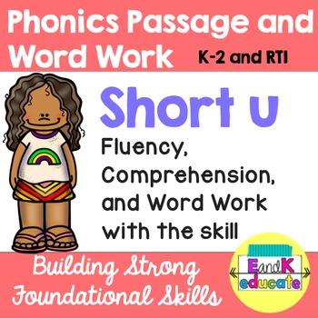 Short u Phonics Passage and Word Work