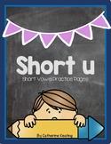 Short u Practice Pages