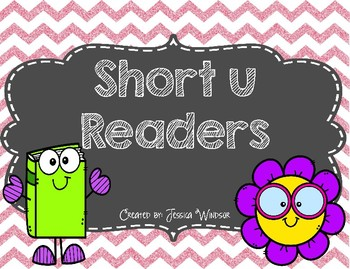 Short u Readers