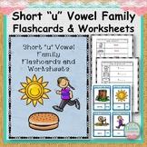 "Short ""u"" Vowel Family Flashcards and Worksheets"