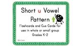 Short u Vowel Pattern Cards