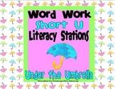 Short u Vowel Word Work Literacy Station Pack