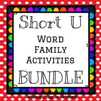 Short u Word Family Activities BUNDLE!!!