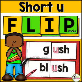 Short u Word Family Phonics FLIP Books