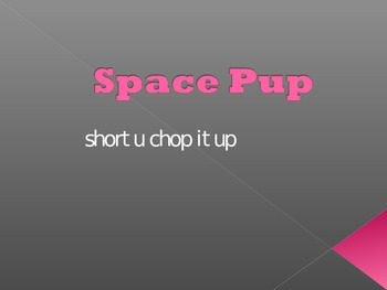 Short u phonics ppt Harcourt Space Pup