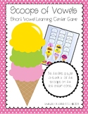 Ice Cream Vowels - Short Vowel Literacy Center Game