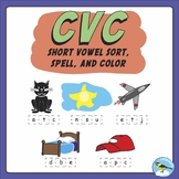 CVC short vowel sort, spell, and color