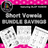 Short vowels SLAP HANDS Bundle!