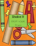 "Short vowels: ""Shake it"" short vowel sounds poem"