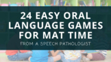 Shortcuts to Communication- 24 Oral Language Games for Mat Time