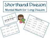 Shorthand Long Division