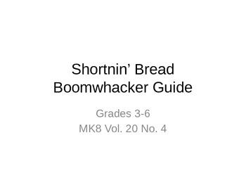 Shortnin' Bread Boomwhacker Guide - Full Score