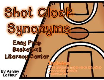 Shot Clock Synonyms (Easy Prep Basketball Literacy Center)