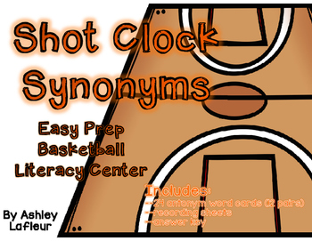 Shot Clock Synonyms (Easy Prep Basketball Literacy Center)