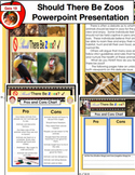 Should Animals Be Kept in Zoos? Persuasive / Opinion Writing Powerpoint PPT
