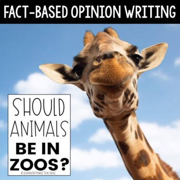 Opinion Writing Unit - Should Animals be in Zoos?