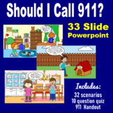 Should I Call 911? A PowerPoint Presentation