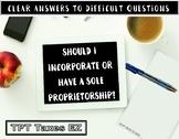 Should I Incorporate or Have a Sole Proprietorship?