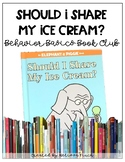 Should I Share My Ice Cream- Behavior Basics Book Club
