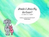 Should I Share My Ice Cream?: A Book Companion