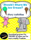 Should I Share My Ice Cream Story Activities- Opinion Writ