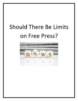 Should There be a Limit to Free Press?  A Debate!