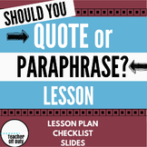 Should You Quote or Paraphrase? Lesson