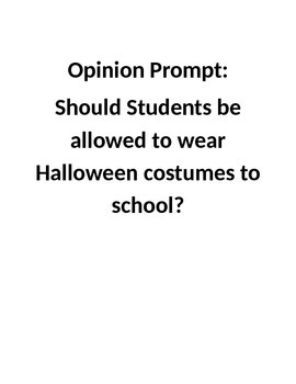 Should students wear Halloween costumes to school? Opinion Writing