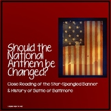 Should the National Anthem Be Changed? Close Reading of th