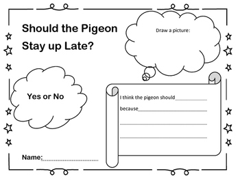 Should the Pigeon Stay Up Late?