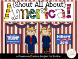 Shout All About America: Classroom Elections for Kiddos!
