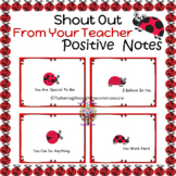 Shout Out From Your Teacher, Positive Notes