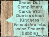 Shout-Out and Compliment Cards
