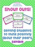 Shout Outs - Classroom management. Positive reinforcement. Friendships.