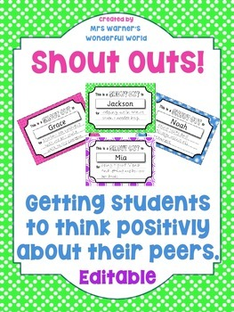 Shout Outs - Classroom management. Positive reinforcement. Friendships.