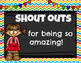 Shout Outs! {Recognizing Amazing Students, Teachers, and Staff}