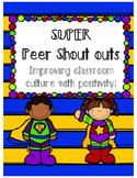 Shout Outs from Peers (Superhero Themed)